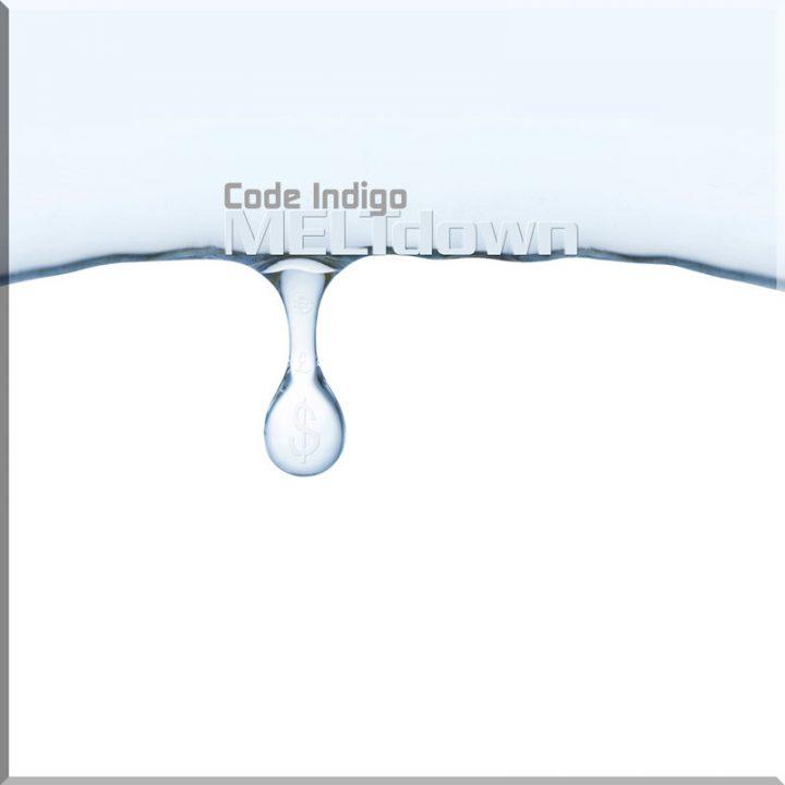 MELTdown by Code Indigo
