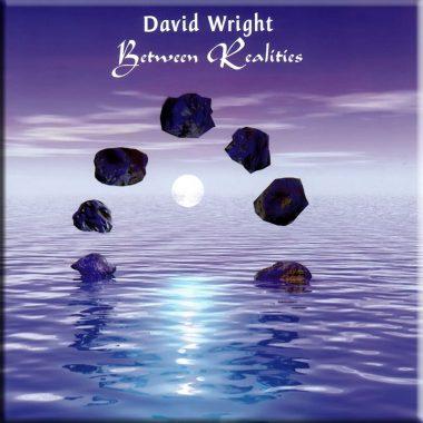 Between Realities David Wright