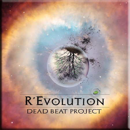 R'Evolution by Dead Beat Project