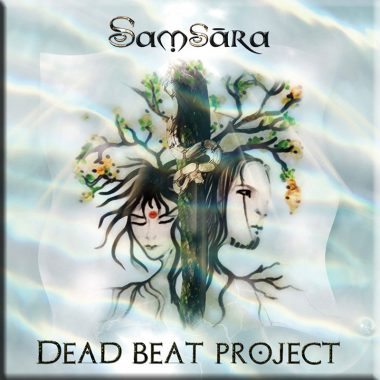 Samsara by Dead Beat Project