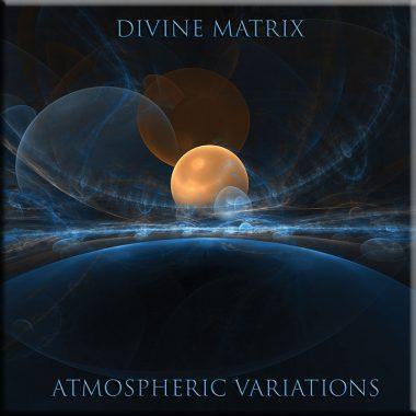 Atmospheric Variations by DivineMatrix