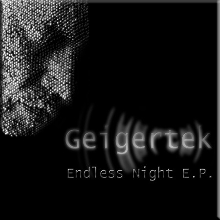 Geigertek Endless Night