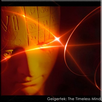 Geigertek-The-Timeless-Mind