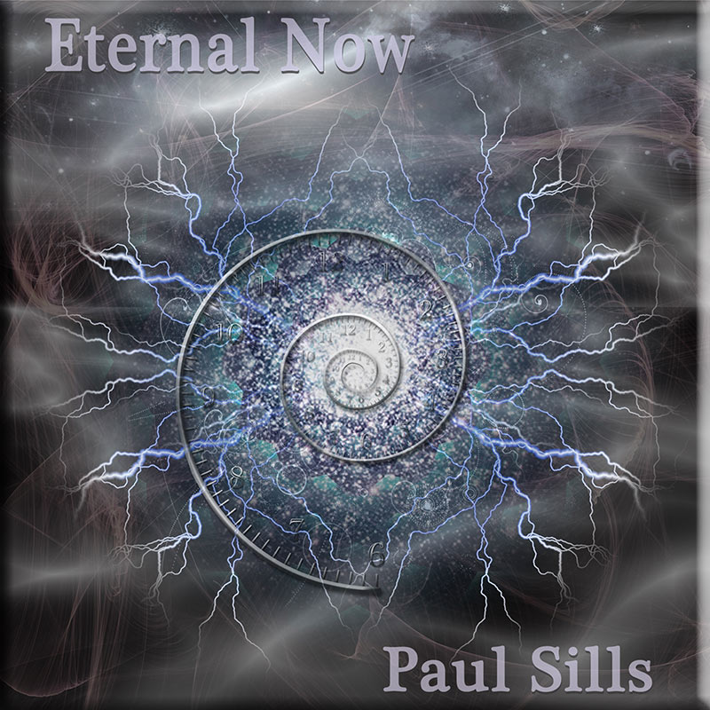 Eternal Now by Paul Sills