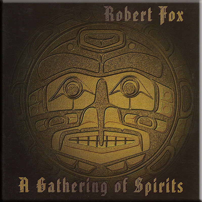A Gathering of Spirits by Robert Fox