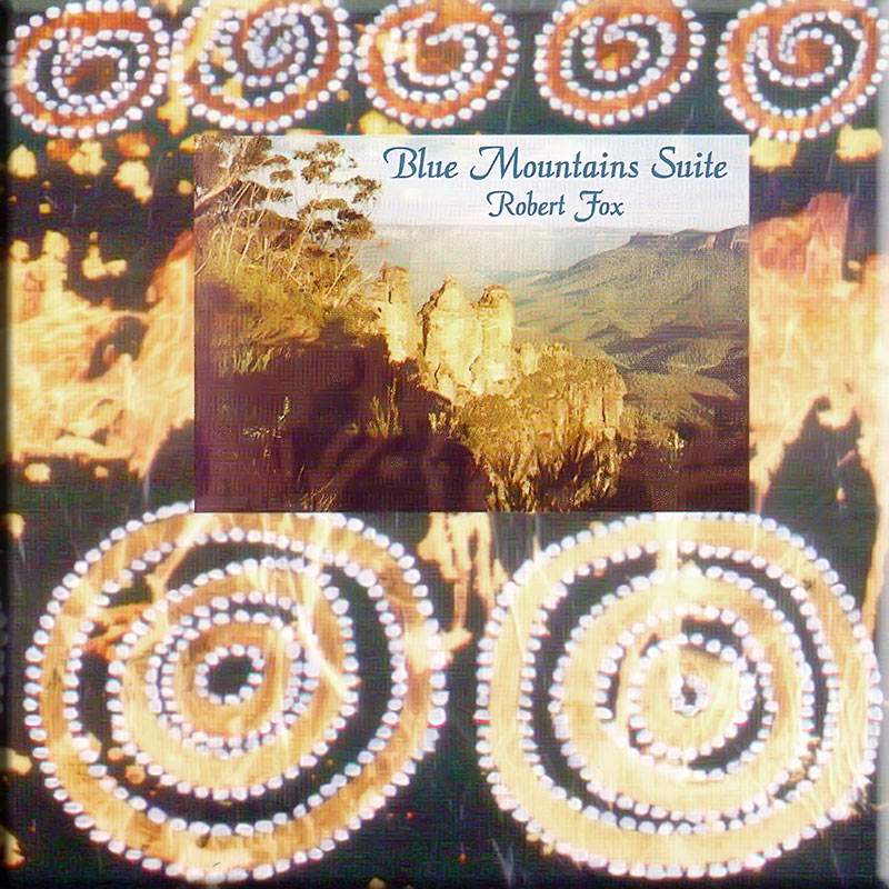 Blue Mountains Suite by Robert Fox