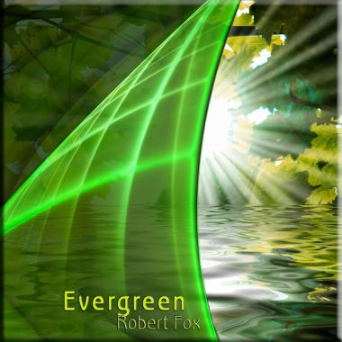 Evergreen by Robert Fox