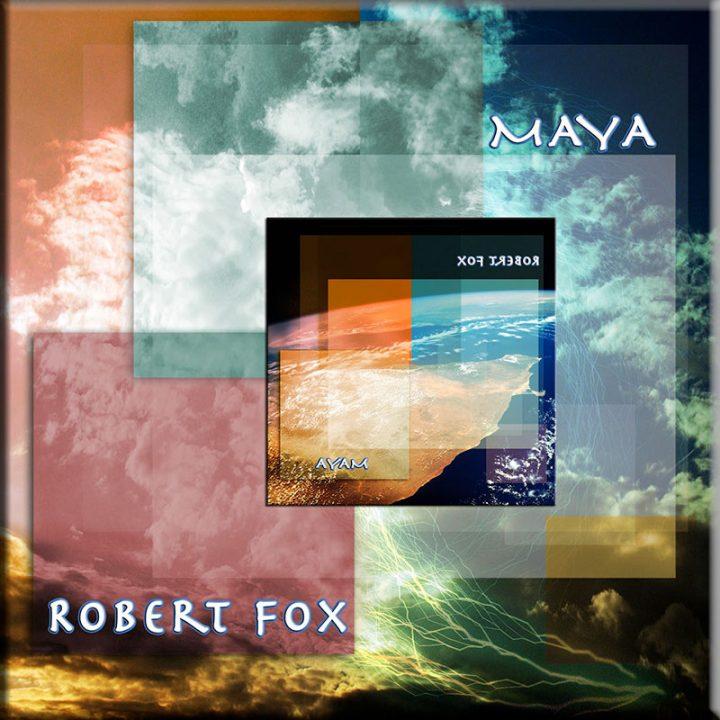 Maya by Robert Fox