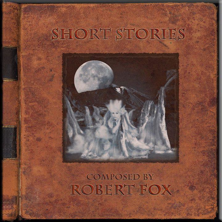 Short Stories by Robert Fox