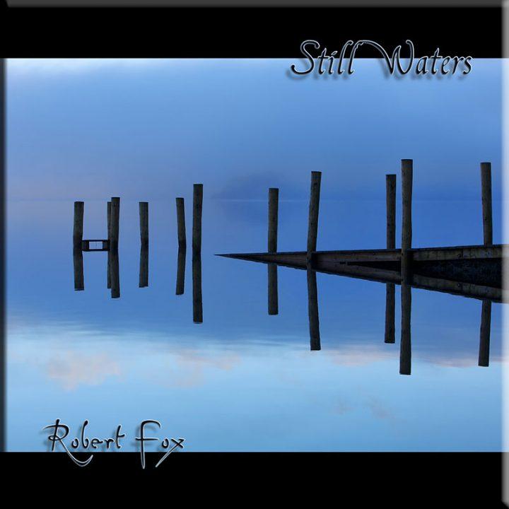 Still Waters by Robert Fox