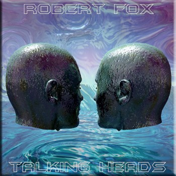 Talking Heads by Robert Fox