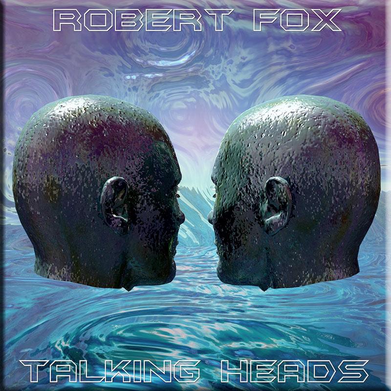 Talking Heads by Robert Fox