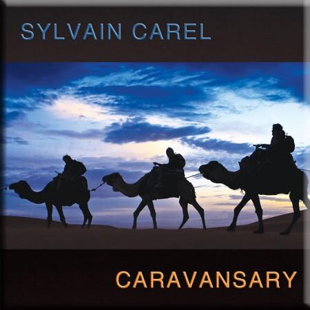 Caravansary by Sylvain Carel