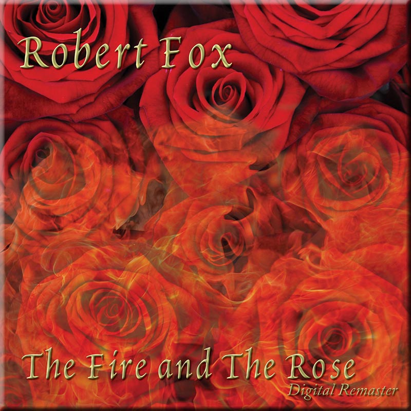 The Fire And The Rose by Robert Fox