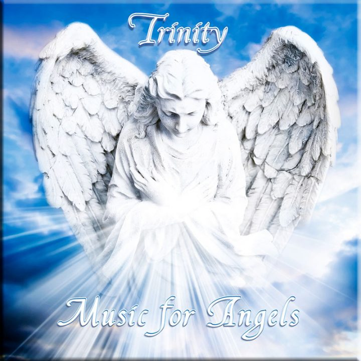Music for Angels by Trinity