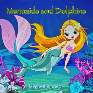 mermaids and dolphins guided imagery