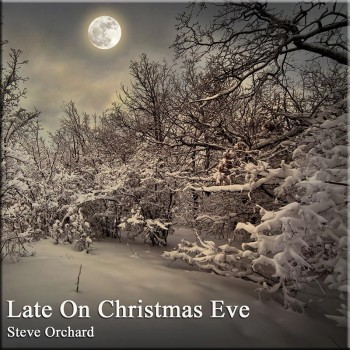 Late On Chrsitmas Eve by Steve Orchard